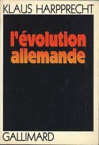 L'évolution allemande traduit de l'allemand par Marie-Louise Audiberti