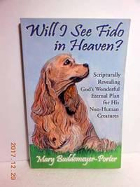 Will I See Fido in Heaven?