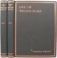 THE LIFE OF WILLIAM BLAKE by  Thomas Wright - First edition - 1929 - from First Folio (SKU: 18850)