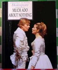 Much Ado About Nothing (oxford School Shakespeare Ser.)