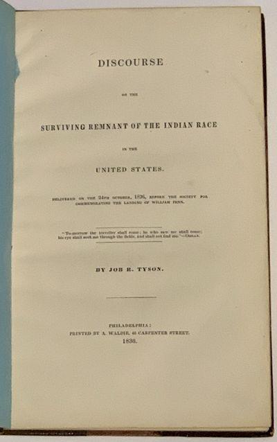 Philadelphia: Printed by A. Waldie, 46 Carpenter Street, 1836. 1st edition (American Imprints 40622;...