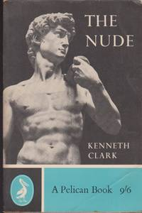 The Nude. A Study of Ideal Art
