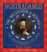 Nostradamus: The Millenium & Beyond The Prophecies to 2016