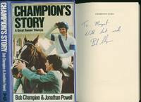 Champion's Story; A Great Human Triumph [Signed]