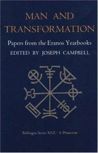 image of Man and Transformation (Papers from the Eranos Yearbooks)