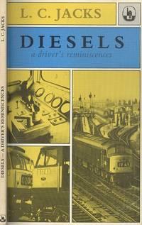 Diesels : A Driver's Reminiscences