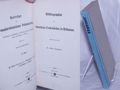 Prag: (Robert Gerche), 1913. xlvii, 240p., hardbound in utilitarian library binding, plain boards wi...