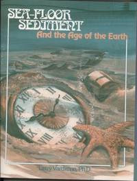 Sea-Floor Sediment; And the Age of the Earth