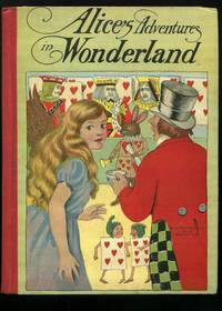 Alice's Adventures in Wonderland; Chip and Nip and Seven Other Stories