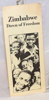 Zimbabwe: dawn of freedom