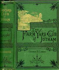 The Farm-yard Club Of Jotham: An Account Of The Families And Farms  Of That Famous Town