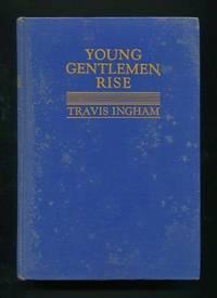 Young Gentlemen, Rise