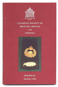 image of CANADIAN SOCIETY OF MILITARY MEDALS AND INSIGNIA JOURNAL. SPRING 1996.