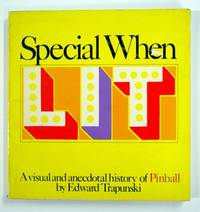 Special When Lit, A Visual and Anecdotal History of Pinball