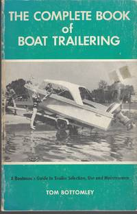 Complete Book of Boat Trailering