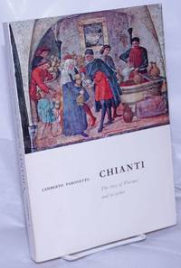image of Chianti; The History of Florence and Its Wines