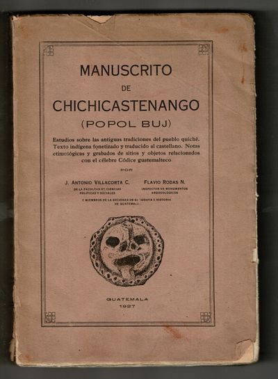 Guatemala: , 1927. First edition, 8vo, pp. xvi, 416; largely unopened; illustrated with 60 facsimile...