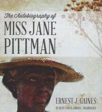 The Autobiography of Miss Jane Pittman by Ernest J Gaines - 2013-04-02 - from Books Express (SKU: 144174102X)