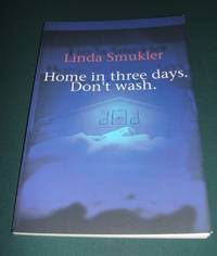 image of Home in Three Days, Don't Wash