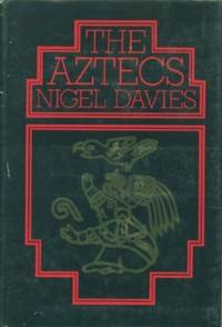 Aztecs: A History, The by  Nigel Davies - First American Edition - 1974 - from Black Sheep Books and Biblio.com