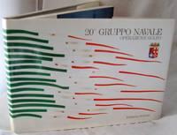 image of 20° Gruppo Navale Operazione Golfo - Edizione Speciale Per Lo Stato Maggiore Della Marina / Special Edition For The General Staff Of The Italien Navy