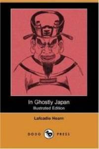 image of In Ghostly Japan (Dodo Press)