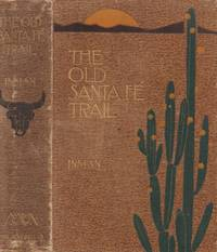 Old Santa Fe Trail: the Story of a Great Highway
