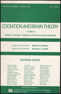 Cognition and Brain Theory (Vol 5, No. 1, Winter 1982)