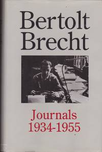Bertolt Brecht: Journals 1934-1955 [Cover title]