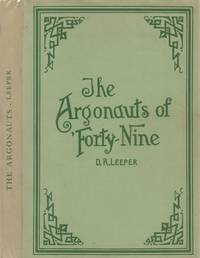 Argonauts of 'forty-Nine : Some Recollections of the Plains and the Digging