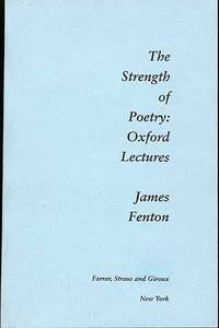 The Strength of Poetry: Oxford Lectures