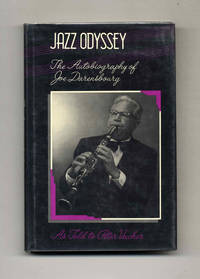 Jazz Odyssey: The Autobiography of Joe Darensbourg (As Told to Peter  Vacher)   -1st Edition/1st...