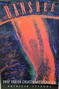The Banshee:  The Irish Death Messenger