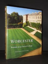 Worcester: Portrait of an Oxford College