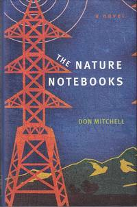 The Nature Notebooks, A Novel