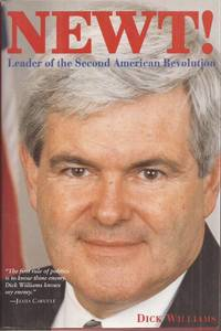 image of Newt! Leader of the Second American Revolution (signed)