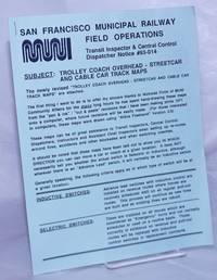 image of MUNI: San Francisco Municipal Railway Field Operation; Transit Inspector_Central Control Dispatcher Notice #93-014