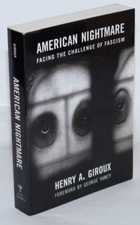 image of American Nightmare; Facing the Challenge of Fascism