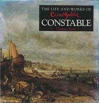 Life and Works of Constable (Life & Works) by Clarence Jones - Hardcover - April 1, 2000 - from The Real Book Shop (SKU: 19927)