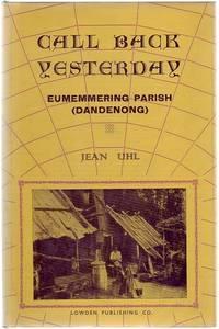 Call Back Yesterday. Eumemmering Parish. (Dandenong)