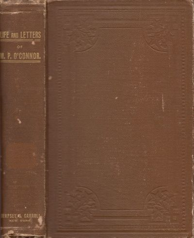 New York: Dempsey & Carroll, 1893. First Edition. Hardcover. Fair. Octavo. xii, 561 pages. Frontispi...