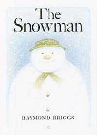 The Snowman by Raymond Briggs - 1978-01-06 - from Books Express (SKU: 0394839730q)