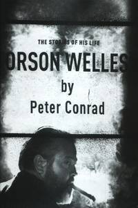 Orson Welles, The Stories of His Life