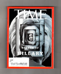 """Time Magazine - August 1, 2016. """"In Search of Hillary (Clinton)"""" Issue. First Olympic Refugee Team; Zachary Quinto & Star Trek Beyond; Russian Doping; Bryan Cranston / The Infiltrator; Wind Power; Turkey Coup; Evan Rachel Wood; Sharon Jones; Depression As Art"""