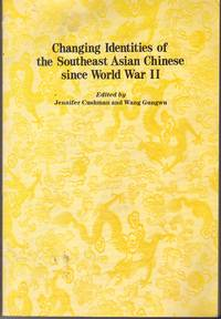 Changing Identities of the Southeast Asian Chinese since World War II