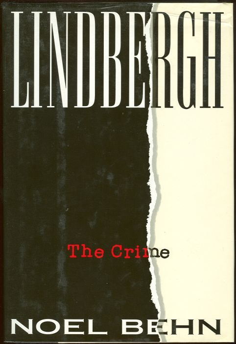 LINDBERGH The Crime, Behn, Noel