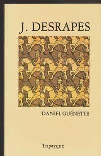 J. Desrapes, ou, La prise en passant (French Edition) by Daniel Gue?nette - Paperback - 1988 - from Pinacle Books and Biblio.com