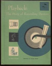 Playback ;  The Story of Recording Devices  The Story of Recording Devices