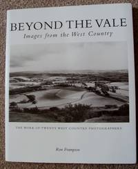 BEYOND THE VALE Images from the West Country. Ron Frampton