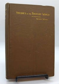 Studies in the Thought World or Practical Mind Art